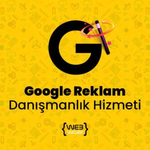 Google Reklam Danışmanlık Hizmeti
