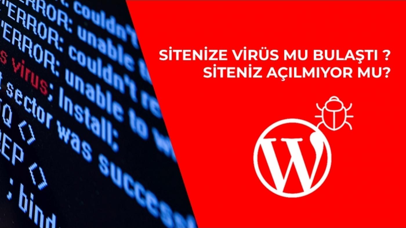 WordPress Virüs Temizleme Nasıl Yapılır?
